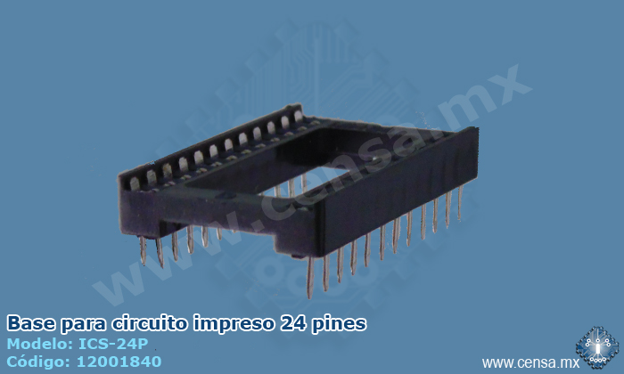 ICS-24P | Base para circuito integrado 24 pines (12001840)